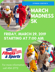March Madness 5K @ Fitness Center