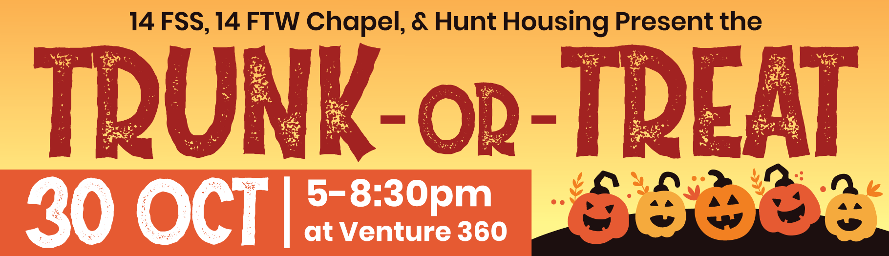 Trunk or Treat Oct 30 from 1700 to 2030 at Venture 360